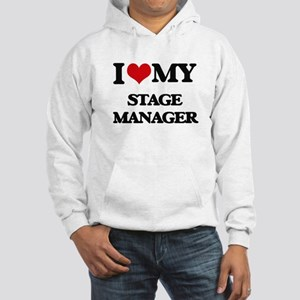 I love my Stage Manager Hooded Sweatshirt