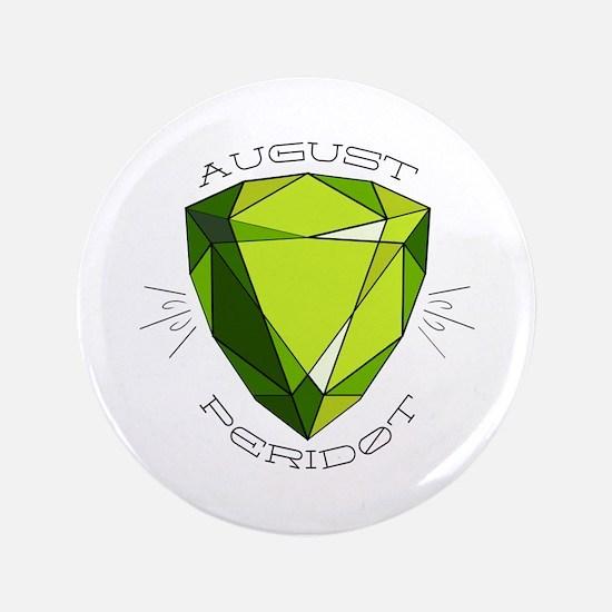 "August Peridot 3.5"" Button"