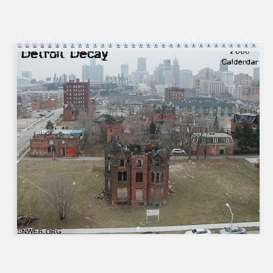 Detroit Decay - 2006 Calendar