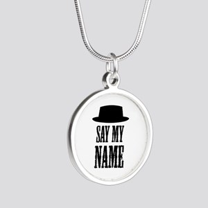 Heisenberg Say My Name Silver Round Necklace