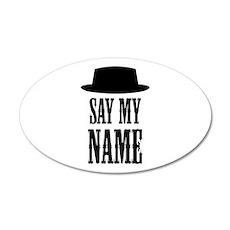 Heisenberg Say My Name Wall Decal