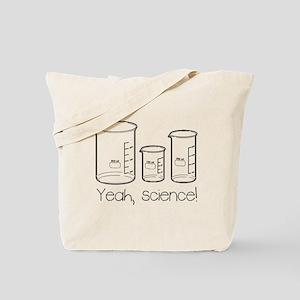 Yeah, Science! Tote Bag