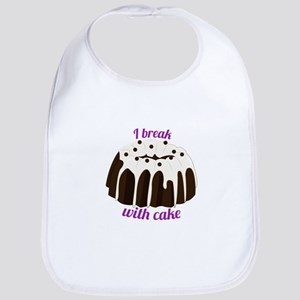 I Break With Cake Bib