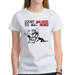 Count Macros To Mac Hoes T-Shirt