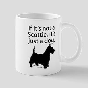 If Its Not A Scottie Mugs