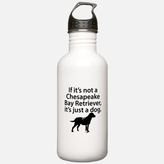 If Its Not A Chesapeake Bay Retriever Water Bottle