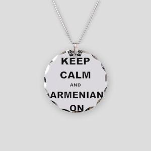 KEEP CALM AND ARMENIAN ON Necklace