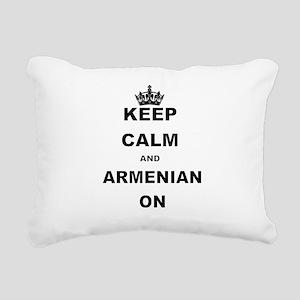 KEEP CALM AND ARMENIAN ON Rectangular Canvas Pillo