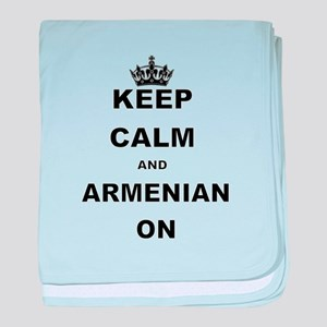 KEEP CALM AND ARMENIAN ON baby blanket