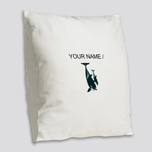 Custom Killer Whales Burlap Throw Pillow