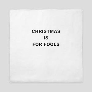 CHRISTMAS IS FOR FOOLS Queen Duvet