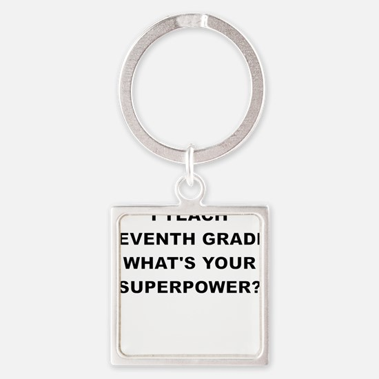 I TEACH SEVENTH GRADE WHATS YOUR SUPERPOWER Keycha