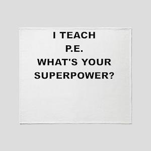 I TEACH P Throw Blanket