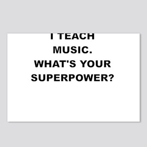 I TEACH MUSIC WHATS YOUR SUPERPOWER Postcards (Pac