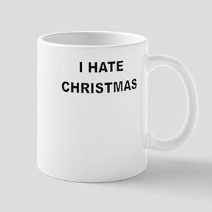 I HARE CHRISTMAS Mugs