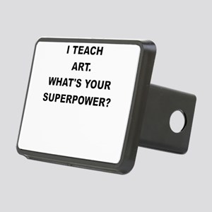 I TEACH ART WHATS YOUR SUPERPOWER Hitch Cover