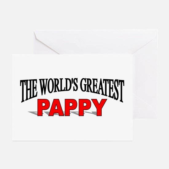 """""""The World's Greatest Pappy"""" Greeting Cards (Packa"""