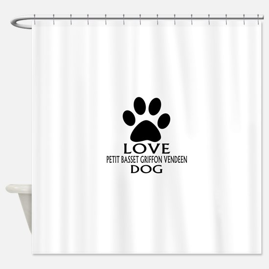 Love Petit Basset Griffon Vendeen D Shower Curtain