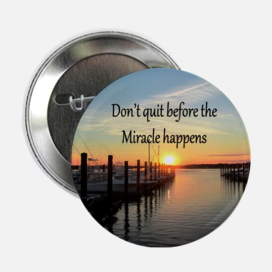 "LOVE MIRACLES 2.25"" Button"