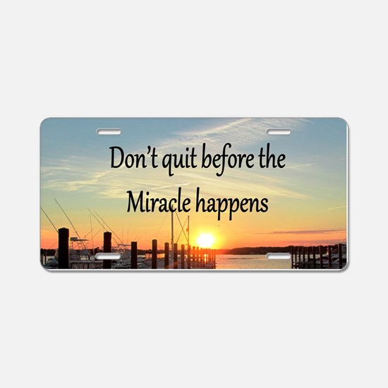 LOVE MIRACLES Aluminum License Plate
