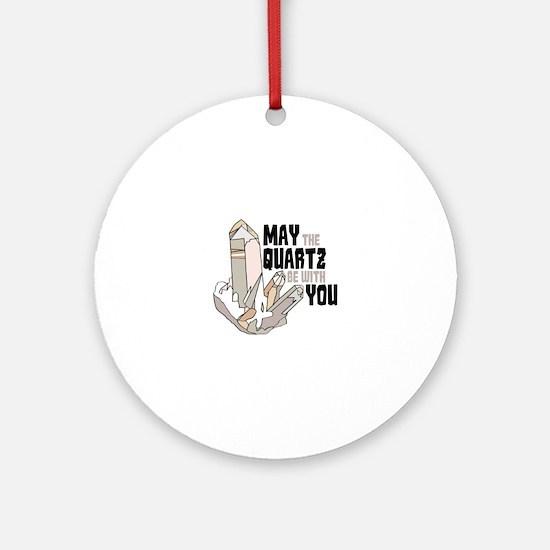 Quartz Be With You Ornament (Round)
