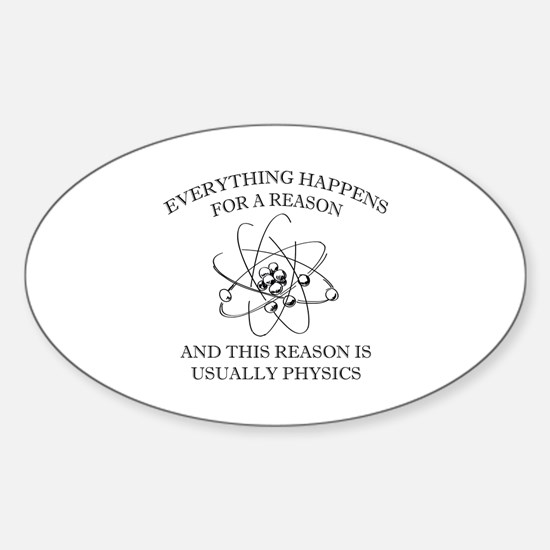 Everything Happens For A Reason Sticker (Oval)