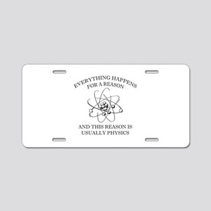 Everything Happens For A Reason Aluminum License P