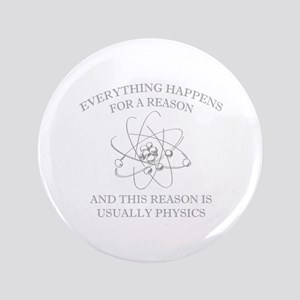 "Everything Happens For A Reason 3.5"" Button"