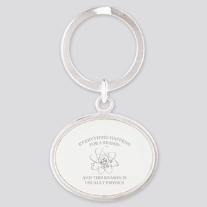 Everything Happens For A Reason Oval Keychain