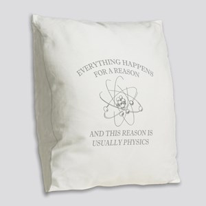 Everything Happens For A Reason Burlap Throw Pillo