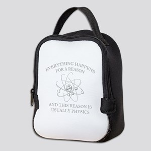 Everything Happens For A Reason Neoprene Lunch Bag
