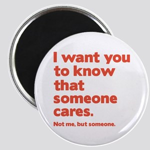 Someone Cares Magnet