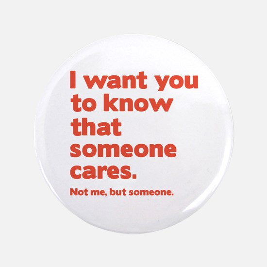 """Someone Cares 3.5"""" Button (100 pack)"""