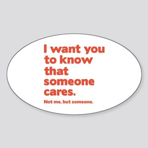 Someone Cares Sticker (Oval)