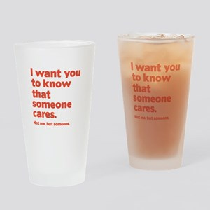 Someone Cares Drinking Glass