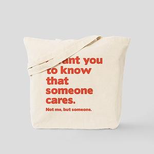 Someone Cares Tote Bag