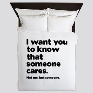 Someone Cares Queen Duvet