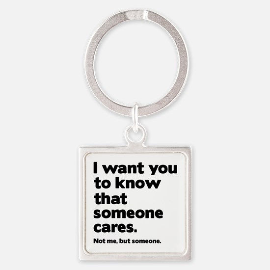 Someone Cares Square Keychain