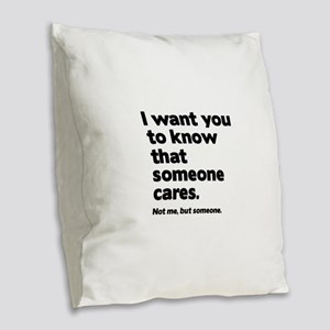 Someone Cares Burlap Throw Pillow
