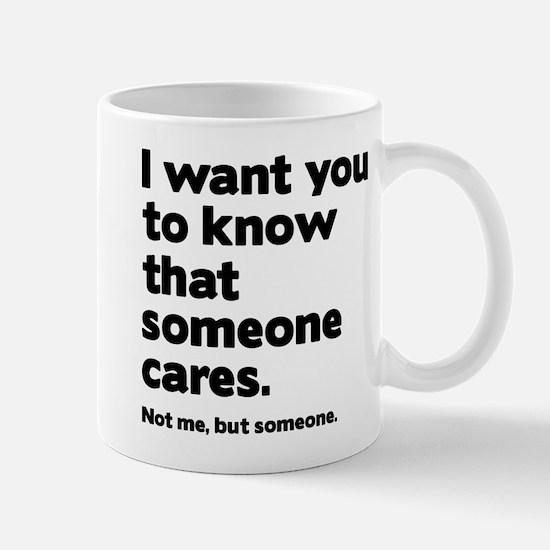 Someone Cares Mug