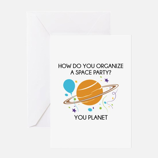 How Do You Organize A Space Party? Greeting Card