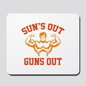 Sun's Out Guns Out Mousepad