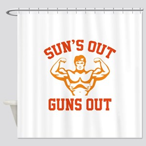 Sun's Out Guns Out Shower Curtain