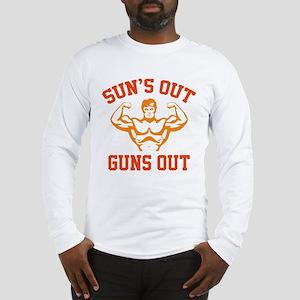 Sun's Out Guns Out Long Sleeve T-Shirt