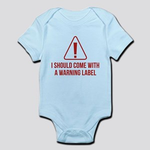 6b4873f86f15 Warning Labels Baby Clothes   Accessories - CafePress
