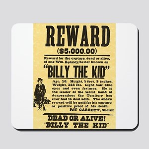 Billy The Kid Dead or Alive Mousepad