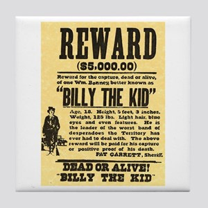 Billy The Kid Dead or Alive Tile Coaster