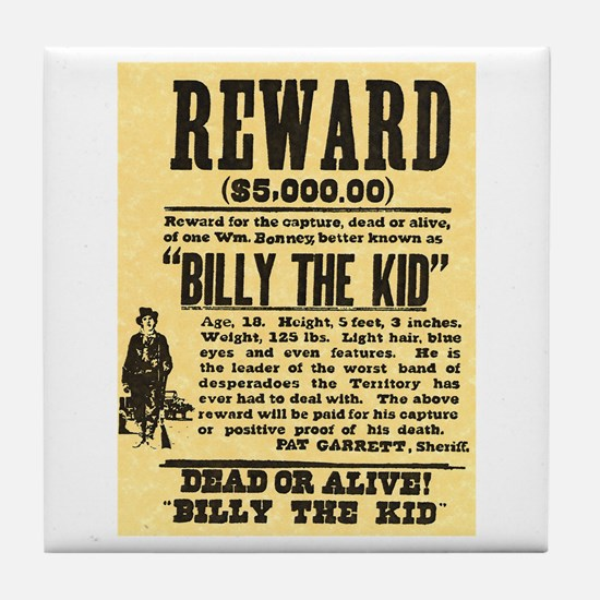 Billy The Kid Dead or Alive Tile Coaster