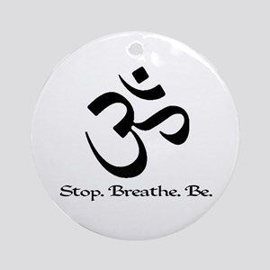 Om: Breathe & Be. Ornament (Round)