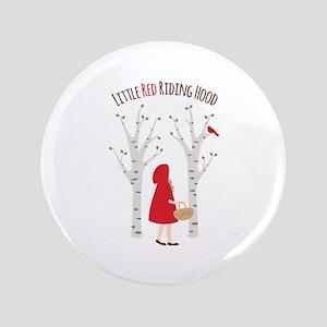 "Little Red Riding Hood 3.5"" Button"